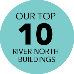 Our Top 10 River North Buildings